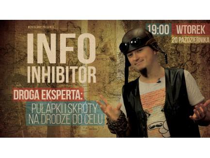 """Info Inhibitor LIVE+ """"Droga do Ekspertyzy"""""""