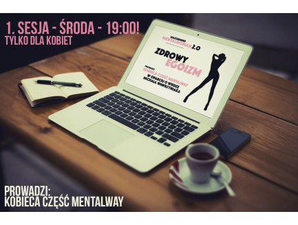 """Webinar """"ZDROWY EGOIZM"""" - MentalWoman Mastermind"""