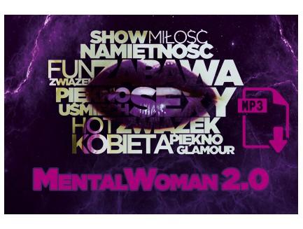 Pierwszy dzień szkolenia MentalWoman 2.0 - pliki mp3