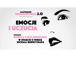 """Webinar """"EMOCJE I UCZUCIA"""" - MentalWoman Mastermind - ZAPIS VOD"""
