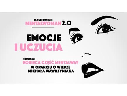 "Webinar ""EMOCJE I UCZUCIA"" - MentalWoman Mastermind"