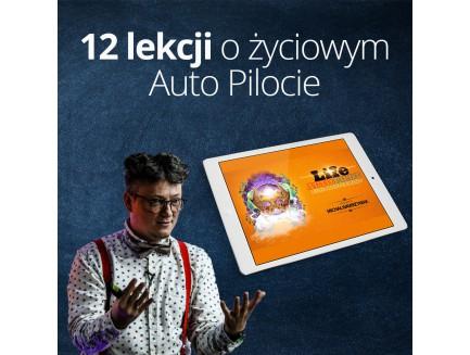 12 lekcji o Life Auto Pilot
