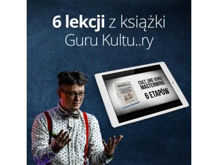 6 lekcji z książki Guru Kultu..ry - zapis VOD
