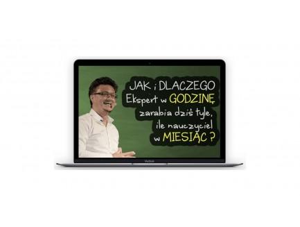 Zapis VOD z webinara JAK i DLACZEGO Ekspert w GODZINĘ zarabia dziś tyle ile nauczyciel w MIESIĄC?