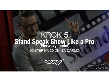 Stand Speak Show Like a Pro - pierwszy moduł
