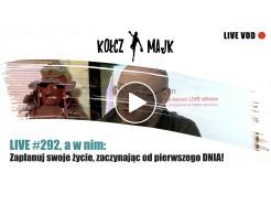 LIVE show #292 _ Zaplanuj swoje życie, zaczynając od pierwszego DNIA!
