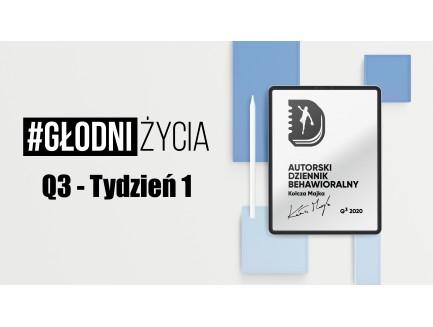 Dziennik Behawioralny Kołcza Majka - Tydzień 1 - Q3 2020 - w wersji PDF