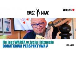 Ile jest WARTA w życiu i biznesie DODATKOWA PERSPEKTYWA? - Zapis VOD z LIVE #330