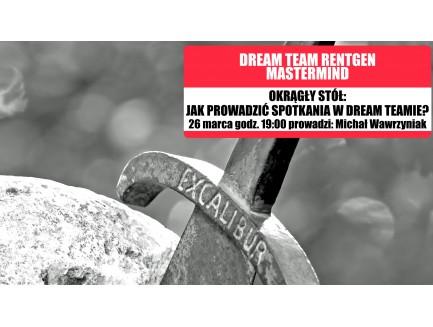 Okrągły stół: Jak prowadzić spotkania w Dream Teamie?